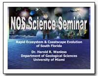 Nos Science Seminar by Wanless, Harold R., Dr.