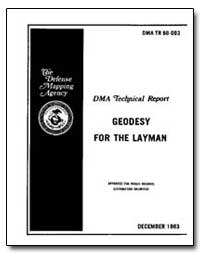Geodesy for the Layman by Johnson, Virgil J.