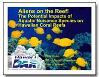 Aliens on the Reef! the Potential Impact... by Gulko, Dave