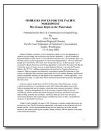Fisheries Issues for the Pacific Northwe... by Spain, Glen H.