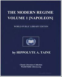 The Modern Regime, Volume 1, Napoleon by Taine, Hippolyte A.