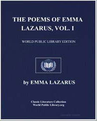 The Poems of Emma Lazarus, Volume I, Nar... by Lazarus, Emma