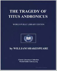 The Tragedy of Titus Andronicus by Shakespeare, William