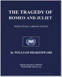 The Tragedy of Romeo and Juliet by Shakespeare, William