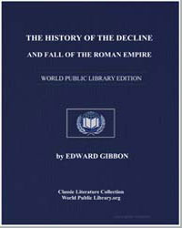 History of the Decline and Fall of the R... by Milman, H. H., Rev.