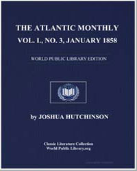 The Atlantic Monthly, Volume I, No. 3, J... by Various