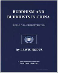 Buddhism and Buddhists in China by Hodus, Lewis