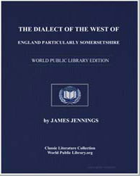 The Dialect of the West of England. Part... by Jennings, James
