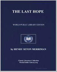 The Last Hope by Merriman, Henry Seton