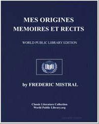 Mes Origines : Memoires et Récits by Mistral, Frédéric