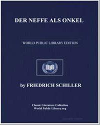 Der Neffe Als Onkel by Schiller, Friedrich