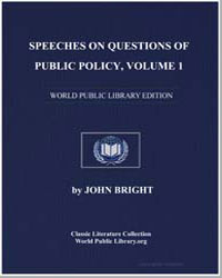Speeches on Questions of Public Policy :... by Bright, John