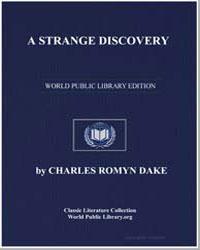 A Strange Discovery by Dake, Charles Romyn