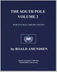 The South Pole, Volume 2 by Amundsen, Roald