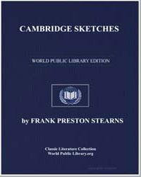Cambridge Sketches by Stearns, Frank Preston