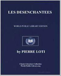 Les Desenchantees Roman des Harems Turcs... by Loti, Pierre