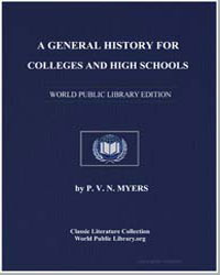A General History for Colleges and High ... by Myers, Philip Van Ness