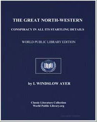 The Great North-Western Conspiracy in Al... by Ayer, I. Winslow