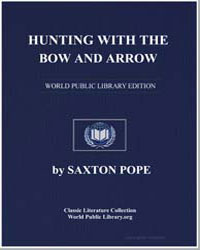 Hunting with the Bow and Arrow by Pope, Saxton