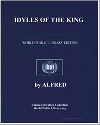 Idylls of the King by Tennyson, Alfred Lord