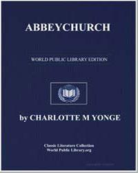 Abbeychurch by Yonge, Charlotte Mary
