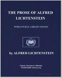 The Prose of Alfred Lichtenstein by Lichtenstein, Alfred