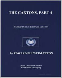 The Caxtons, Part 4 by Bulwer-Lytton, Edward