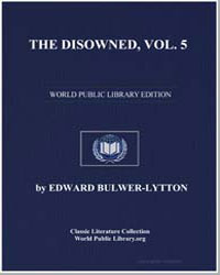 The Disowned, Volume 5 by Bulwer-Lytton, Edward