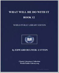 What Will He Do with It, Book 12 by Bulwer-Lytton, Edward