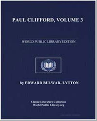 Paul Clifford, Volume 3 by Bulwer-Lytton, Edward