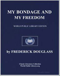 My Bondage and My Freedom by Frederick D... by