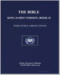 The Bible, King James Version, Book 41 :... by