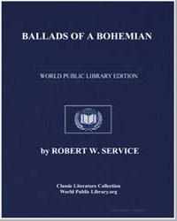 Ballads of a Bohemian by Service, Robert W. (Robert William)