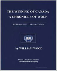 The Winning of Canada : A Chronicle of W... by Wood, William