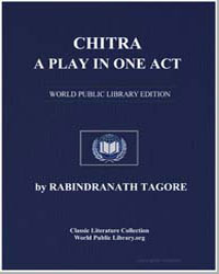Chitra : A Play in One Act by Tagore, Rabindranath, Sir