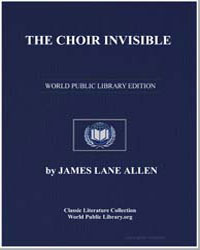 The Choir Invisible by Allen, James Lane