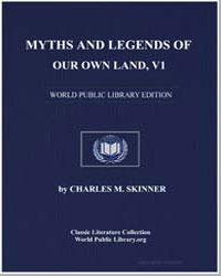 Myths and Legends of Our Own Land (The H... by Skinner, Charles M. (Charles Montgomery)