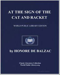 At the Sign of the Cat and Racket by De Balzac, Honore