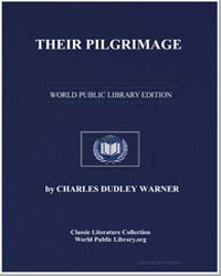 Their Pilgrimage by Warner, Charles Dudley