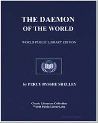 The Daemon of the World; The First Part ... by Shelley, Percy Byssche