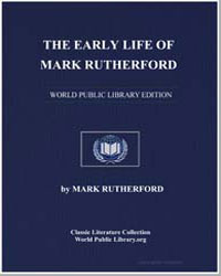 The Early Life of Mark Rutherford (W. Ha... by Rutherford, Mark