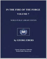 In the Fire of the Forge, Vol. 7 by Ebers, Georg