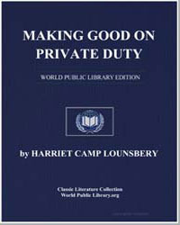 Making Good on Private Duty by Lounsbery, Harriet Camp