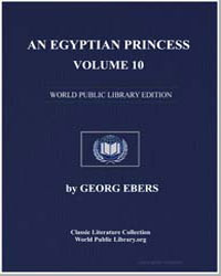 An Egyptian Princess, Vol. 10 by Ebers, Georg