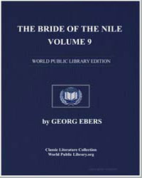 The Bride of the Nile, Volume 9 by Ebers, Georg