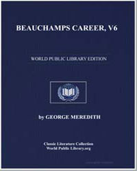 Beauchamps Career, Vol. 6 by Meredith, George
