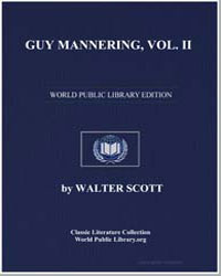 Guy Mannering, Vol. Ii Or, The Astrologe... by Scott, Walter, Sir