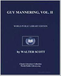 Guy Mannering, Vol. Ii Or, The Astrologe... by Scott, Walter, Sir