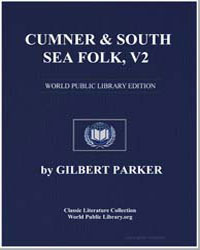 Cumner and South Sea Folk, Vol. 2 by Parker, Gilbert, Sir