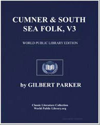 Cumner and South Sea Folk, Vol. 3 by Parker, Gilbert, Sir